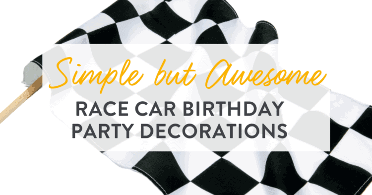 Race Car Birthday Decoration Ideas